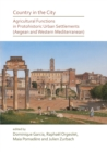Country in the City: Agricultural Functions of Protohistoric Urban Settlements (Aegean and Western Mediterranean) - Book