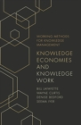 Knowledge Economies and Knowledge Work - Book