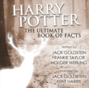 Harry Potter - The Ultimate Audiobook of Facts - eAudiobook