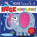 Never Touch a Huge Elephant! - Book