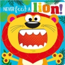 NEVER FEED A LION! BOARD BK - Book
