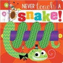 Never Touch a Snake! - Book