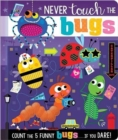 Never Touch the Bugs - Book