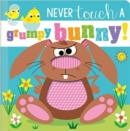 Never Touch a Grumpy Bunny! - Book