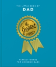 The Little Book of Dad : Because Dads Need All the Help they Can Get - Book