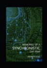 Memories of a Synchronistic Gap Year - Book