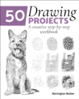 50 Drawing Projects : A Creative Step-by-Step Workbook - Book