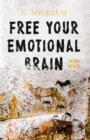 Free Your Emotional Brain Think Again - Book