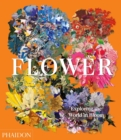 Flower: Exploring the World in Bloom - Book