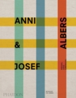 Anni & Josef Albers : Equal and Unequal - Book