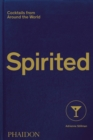 Spirited : Cocktails from Around the World - Book