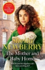 The Mother and Baby Home : A warm-hearted new novel from the Queen of Family Saga - Book