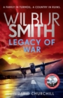 Legacy of War : The action-packed new book in the Courtney Series - Book