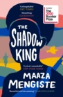 The Shadow King : SHORTLISTED FOR THE BOOKER PRIZE 2020 - Book