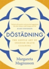 Dostadning : The Gentle Art of Swedish Death Cleaning - eBook