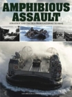 Amphibious Assault : Strategy and tactics from Gallipoli to Iraq - Book