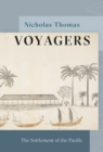 Voyagers : The Settlement of the Pacific - Book