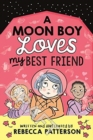A Moon Boy Loves My Best Friend - Book