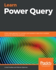 Learn Power Query : A low-code approach to connect and transform data from multiple sources for Power BI and Excel - eBook