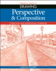 Essential Guide to Drawing: Perspective & Composition - eBook