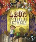 Leon and the Place Between - Book
