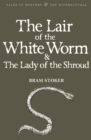 The Lair of the White Worm & The Lady of the Shroud - Book