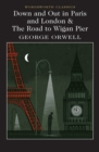 Down and Out in Paris and London & The Road to Wigan Pier - Book