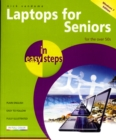 Laptops for Seniors in Easy Steps Windows 7 Edition : Edition - for the Over 50s - Book