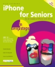 iPhone for Seniors in easy steps : Covers iOS 12 - Book