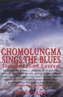 Chomolungma Sings the Blues : Travels Round Everest - Book