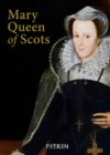Mary Queen of Scots - Book