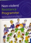 Non-violent Resistance Programme : Guidelines for Parents, Care Staff and Volunteers Working with Adolescents with Violent Behaviours - Book