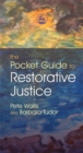 The Pocket Guide to Restorative Justice - Book
