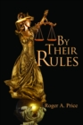 By Their Rules - Book