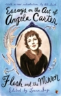 Essays On The Art Of Angela Carter : Flesh and the Mirror - Book