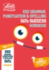 KS2 Grammar, Punctuation and Spelling SATs Practice Workbook : 2019 Tests - Book