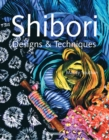 Shibori Designs & Techniques - Book