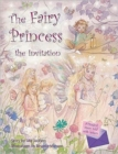 The Fairy Princess and the Invitation - Book