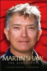 Martin Shaw : The Biography - Book