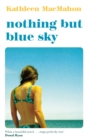 Nothing But Blue Sky - Book