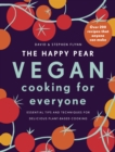 The Happy Pear: Vegan Cooking for Everyone : Over 200 Delicious Recipes That Anyone Can Make - Book