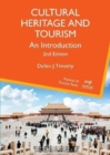 Cultural Heritage and Tourism : An Introduction - Book