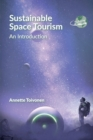 Sustainable Space Tourism : An Introduction - Book