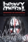 Heavy Metal : Controversies and Countercultures - Book