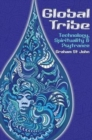 Global Tribe : Technology, Spirituality and Psytrance - Book