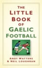 The Little Book of Gaelic Football - Book