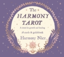 The Harmony Tarot : A deck for growth and healing - Book