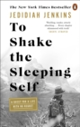 To Shake the Sleeping Self : A Quest for a Life with No Regret - Book