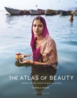 The Atlas of Beauty : Women of the World in 500 Portraits - Book