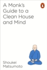 A Monk's Guide to a Clean House and Mind - Book